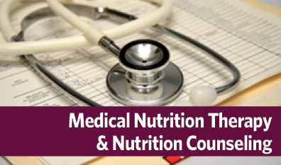 Medical Nutrition Therapy and Nutrition Counseling