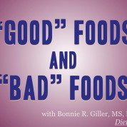 """""""Good"""" Foods and """"Bad"""" Foods"""