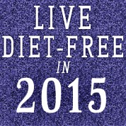 Stepping Away from Dieting in 2015