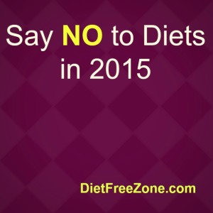 Say NO to Diets 2015