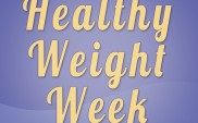 "Focus on Health Not Weight During ""Healthy Weight Week"""