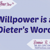 Willpower is a Dieter's Word