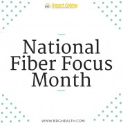 Stay Focused on Fiber This Month